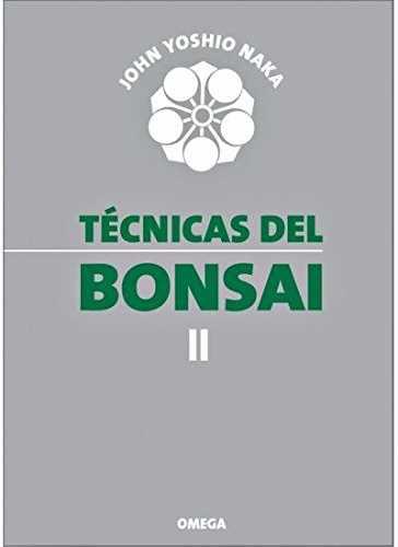 TÉCNICAS DE BONSAI 2 JOHN NAKA